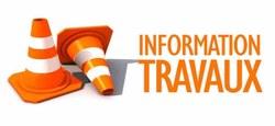 25/01 - Information Travaux