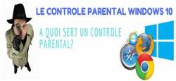Le Guide définitif pour configurer le Contrôle parental Windows 10