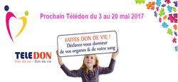 16/04 - Télédon : Don de vie ! - du 3 au 20 mai 2017